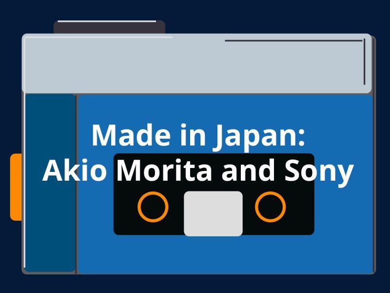 made in japan sony summary