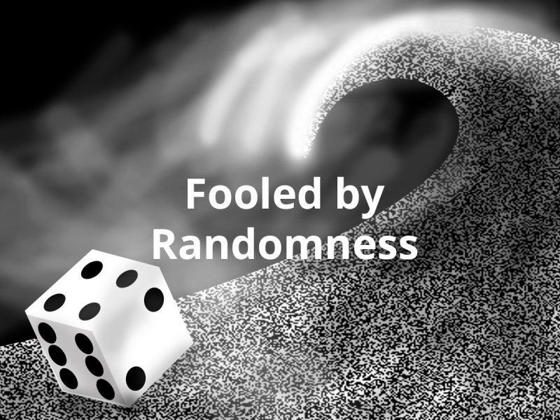 fooled by randomness summary